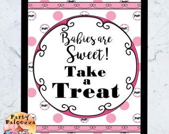 Printable ready to pop baby shower take a treat sign