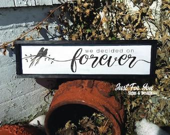 We decide on Forever