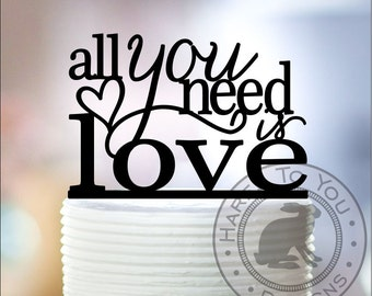 All You Need is Love Wedding Cake Topper 12-213 - Custom acrylic cake decoration