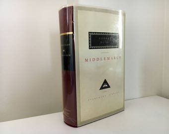 Middlemarch by George Eliot (1991 / Everyman's Library)