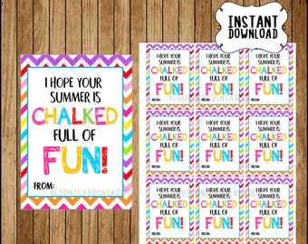 Hope your summer is chalked full of fun! Diy, Printable, Favor Tag, End of school, Teacher Gift, Chalk Favors, Classroom, INSTANT DOWNLOAD