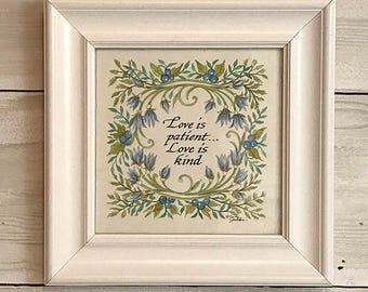 Love is Patient...Love is kind. Original Hand-painted Artwork