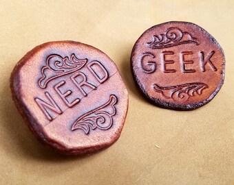 Nerd Pin - Geek Pin - Leather Word Pin - Identification Pin - Geek Nerd Gifts - Medieval Renaissance Faire Leather Badge