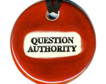 Question Authority Ceramic Necklace in Red