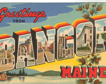 Linen Postcard, Greetings from Bangor, Maine, Large Letter