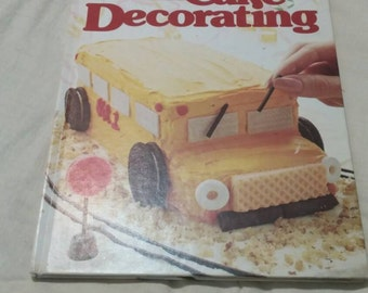 On Sale 1983 Better Homes and Gardens Creative Cake Decorating Cook Book Collectible Kitchen