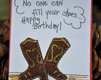 Birthday Greeting Card   No One Can Fill Your Shoes-Happy Birthday