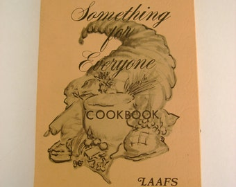 """Vintage 1978 Ladies of Los Angeles Air Force Station Official Wives Club """"Something for Everyone Cookbook"""""""