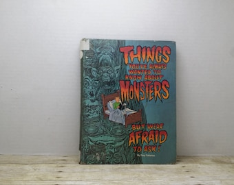 Things you've always wanted to know about Monsters But Where Afraid to Ask, 1977, Tony Tallarico