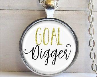 Goal Digger Pendant - Inspirational Necklace - Graduation Gift