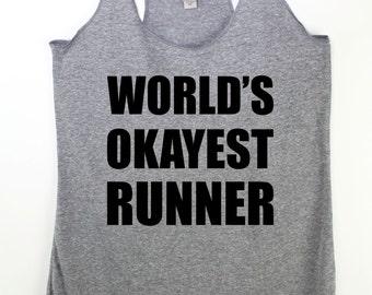 Running tank top for women  World's okayest runner tank  plus size grey graphic tank funny running shirt for women