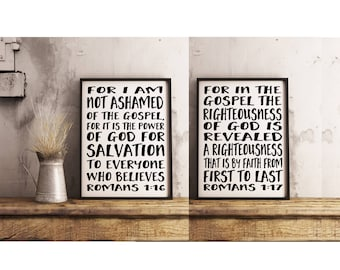 For I Am Not Ashamed of the Gospel print, For in the Gospel Bible Verse art, Romans 1:16 and Romans 1 17, instant download, Scripture print
