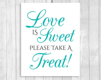 SALE Love is Sweet, Take A Treat 8x10 Printable Wedding, Bridal Shower Candy Buffet Sign - Black and Pool Blue/Spa Blue - Instant Download