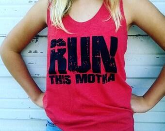 Run this Motha Tank / Running / Tank tops / Rap Tanks / Workout Tanks / Racer Back Tank / Yoga Tanks / Grunge Tanks / Grunge Style