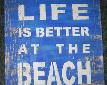 Life is better at the beach.......Primitive/ decor / handmade / gift/ country/shabby chic
