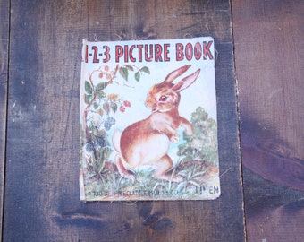 1950s Vintage Linen Childrens Book 1-2-3 Picture Book