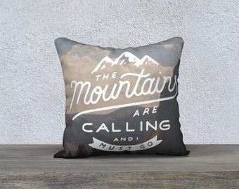 """Mountains are Calling 18""""x18"""" Pillow Case"""