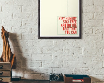 Stay Hungry Stay Free Gaslight Anthem Lyric Print - Gaslight Anthem Typography Poster - We're Getting A Divorce, You Keep The Diner