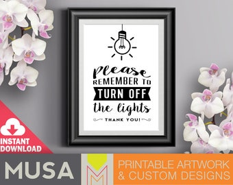 Turn Off Lights sign /sizes 4x6, 5x7 and 8x10 included / INSTANT DOWNLOAD / Great for guest houses