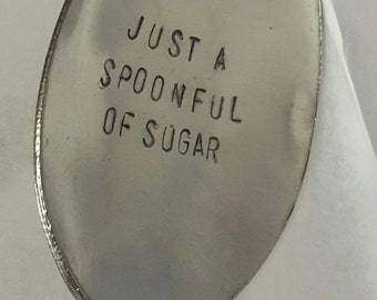 Handstamped spoon, custom spoon, just a spoonful of sugar, tablespoon, stocking stuffer, unique gift, kids gift
