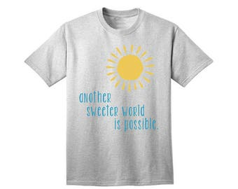 Another Sweeter World Is Possible Girls Boys Gender Neutral Baby Kids T Shirt Short Sleeve Gift