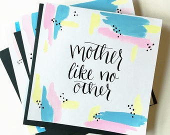 Mother Like No Other card | Mother's Day card | Watercolor and calligraphy | Made-to-order card