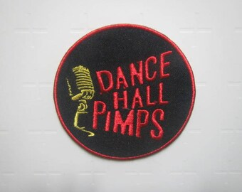 Dance Hall Pimps - Iron on Patch