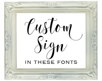 Custom Sign, DIGITAL FILE, 8x10 Printable Wedding or Party Sign, Personalized Sign, Reception Sign