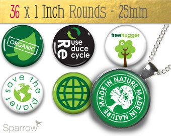 Eco Chic Environmentally Friendly Images - 1X1 (One) Inch (25mm) Round Pendant Images - Digital Sheet - Buy 2 Get 1 Free - Instant Download