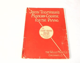 Vintage 1936 John Thompson's Modern Course for the Piano Music Book  First Grade book The Willis Music Co.