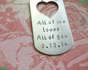 stainless steel  heart key chain  all of me loves all of you + date