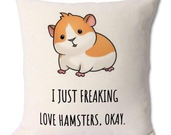 hamster lover,cushion gift,hamster pet,owner,hamster owner,pet lovers,cute hamster,hamster jokes,hamster humour,love hamsters,baby hamster