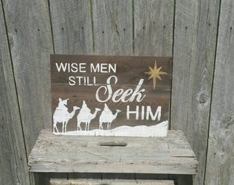 Wise Men Still Seek Him Rustic Christmas Sign, Wood Decor Wall Art
