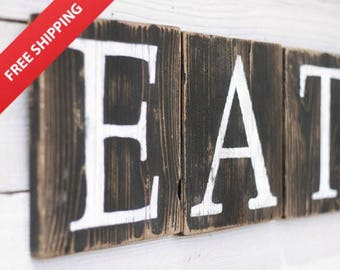 Eat Sign Blocks Rustic Reclaimed Wood Farmhouse Decor French Country Kitchen Decor Hand Painted Many Colors Free Shipping