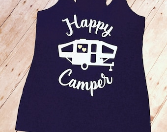Happy Camper Tank | Pop Up Camper | Camping Tanks and Shirts | Tent Trailer | Pop Up Tent | Camp Shirts | Home is where we pop up tank
