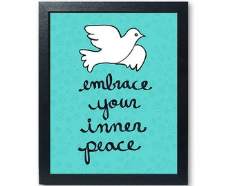 Embrace Your Inner Peace print -  dove art giclee, blue aqua wall decor, inspirational quote, positive affirmation, yoga, zen, meditation