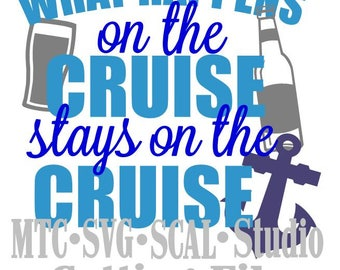 SVG Cut Files What Happens on the Cruise Quote Saying #02 Embellishment MTC SCAL Cricut Silhouette Cutting File