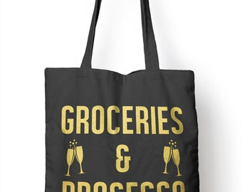Groceries and Prosecco Funny Shopping Shopper Tote Drink Xmas Bag for Life E82