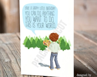 Bob Ross - Birthday Card - Happy Little Birthday Card - You Can Do Anything - Birthday wish - Birthday Art - Bob Ross Cards - Happy Birthday
