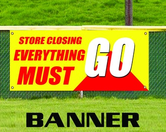 Store Closing Everything Must Go Advertising Promotion Vinyl Banner Sign