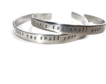 This Too Shall Pass Customizable Hand Stamped Cuff Bracelet