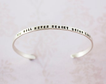 Be Kind silver quote bracelet. Inspirational gift for her. Stacking bracelet. You will never regret being kind. Yoga jewelry. RTS CS004