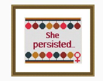 Cross Stitch Pattern, Modern cross stitch, SHE PERSISTED cross stitch chart - instant download PDF