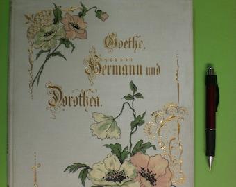 Goethe: Hermann and Dorothea. An epic.