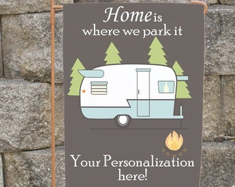 Personalized Camping Flag, Custom RV Flag, Custom Camp Site Flag, Home Is Where We Park It Flag