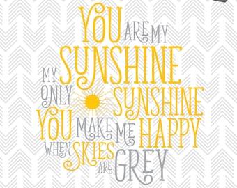 You are my Sunshine - SVG Files - Cut File for Silhouette, Cricut - Clipart - Vinyl - HTV - Decor - Scrapbooking - Sunshine Quote