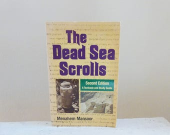 The Dead Sea Scrolls by Menahem Mansoor, second edition, textbook, study guide, bible history, ancient artifacts, paperback book, gift idea