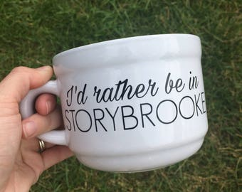 I'd Rather Be In Storybrooke Soup Mug, Once Upon A Time