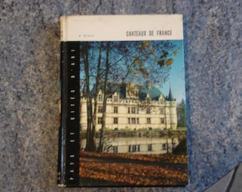 Book about the CASTLES of FRANCE with color photos and black and white 1962