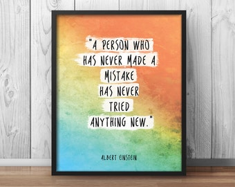 "Albert Einstein Wisdom Quote Motivational Poster Office Decor office Motivation ""A person who has never made a mistake"" Watercolor - 043"